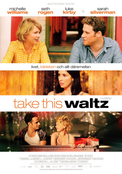 Take This Waltz (2011) Theatrical Onesheet, Sweden