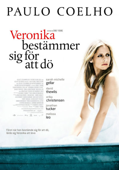 Veronika Decides to Die (2009) Theatrical Onesheet, Sweden
