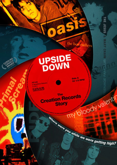 Upside Down The Creation Records Story (2010) Danny O'Connor key art